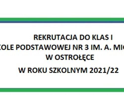 REKRUTACJA DO KLAS I W SP NR 3 IM. A. MICKIEWICZA W OSTROŁĘCE W 2021/22 R.